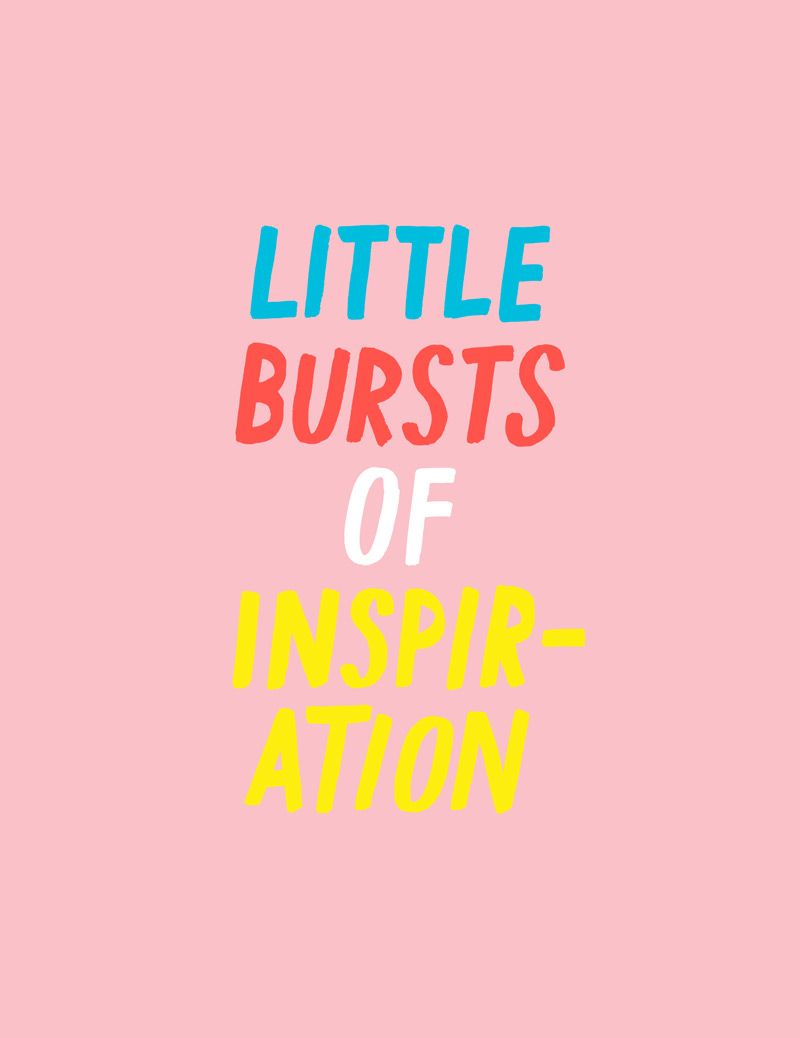 17-9-11-Little-Bursts-of-Inspiration.jpg