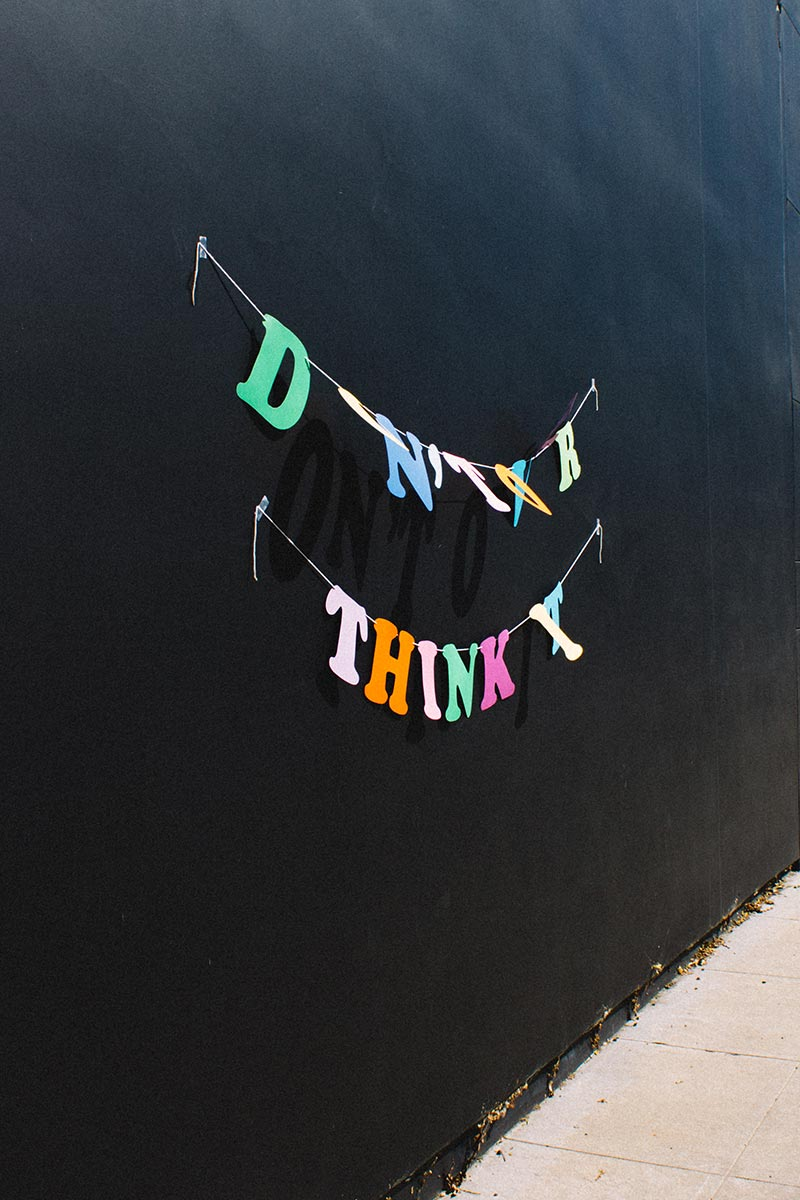 Don't Overthink It | Julia Walck
