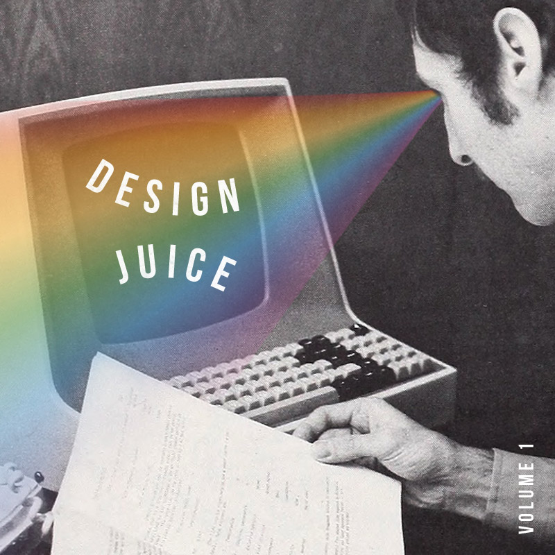 Design Juice Vol. 1 | Julia Walck