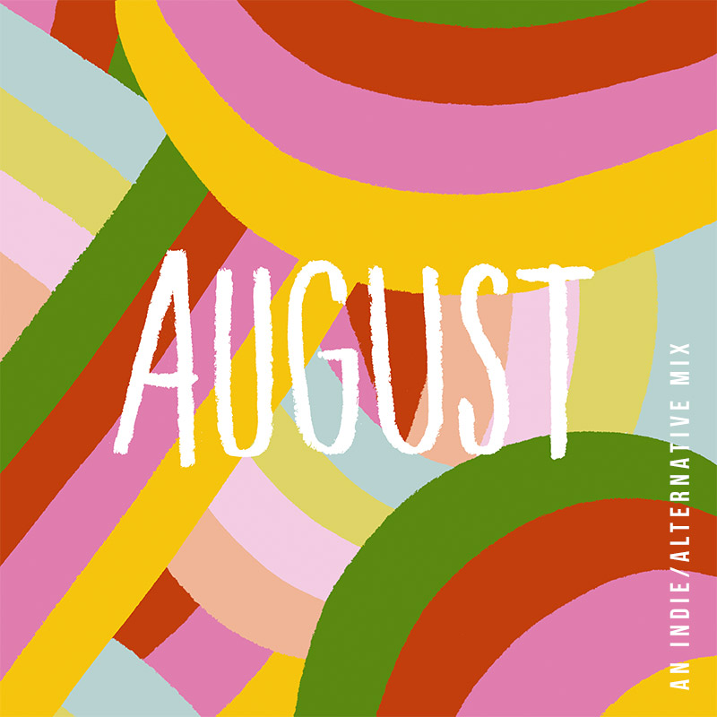 August 2018 Playlist | Julia Walck