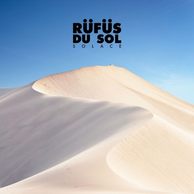 Top 10 Albums of 2018 | Julia Walck | #10: Solace, Rüfüs Du Sol