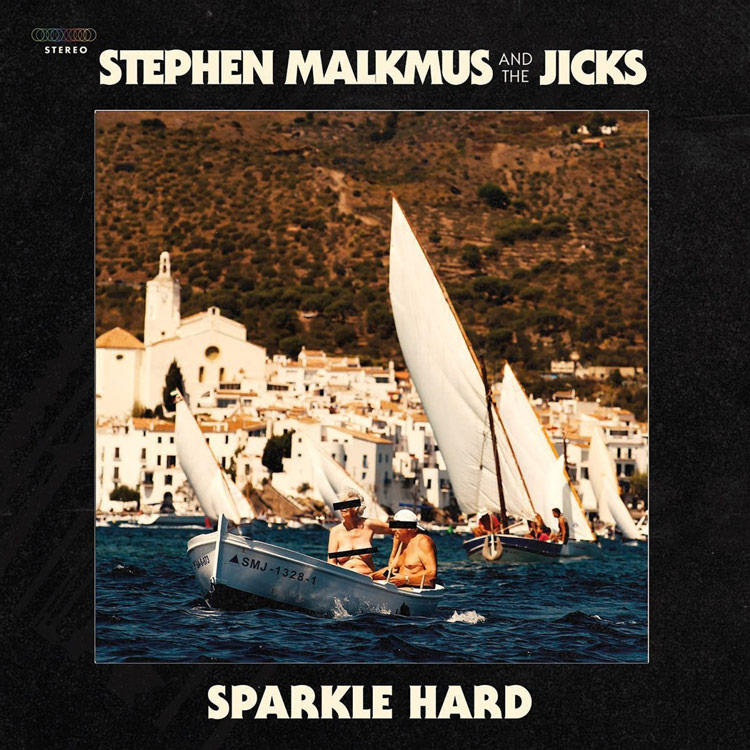 Top 10 Albums of 2018 | Julia Walck | #7: Sparkle Hard, Stephen Malkmus & The Jicks