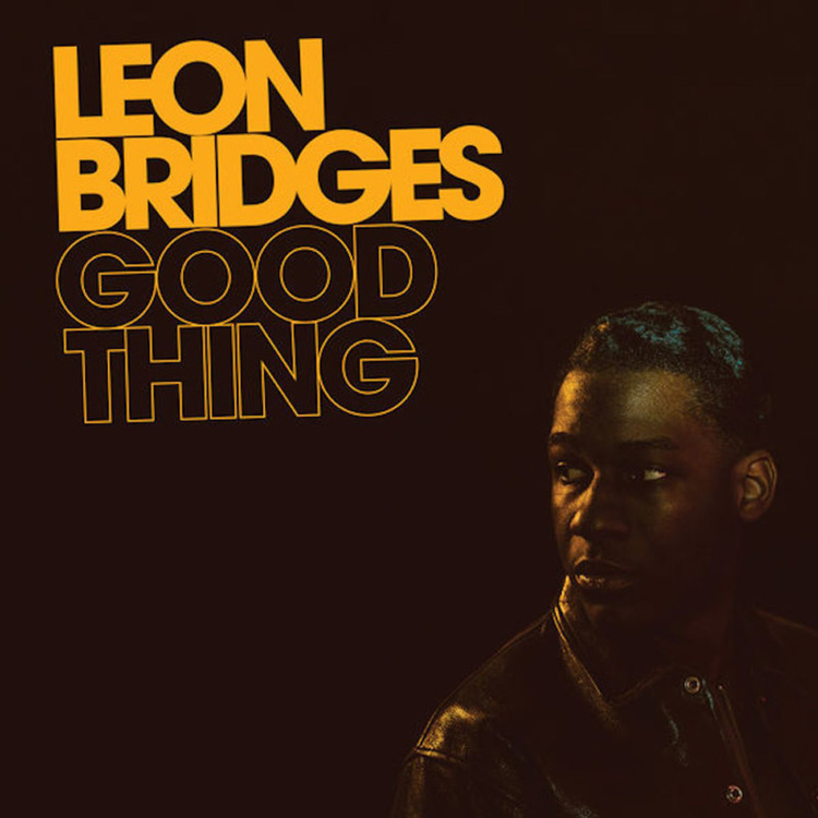 Top 10 Albums of 2018 | Julia Walck | #4: Good Thing, Leon Bridges
