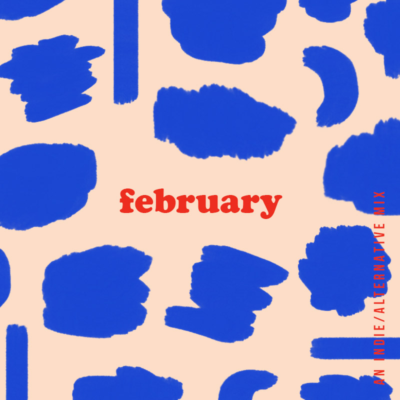 February '19 Playlist | Julia Walck