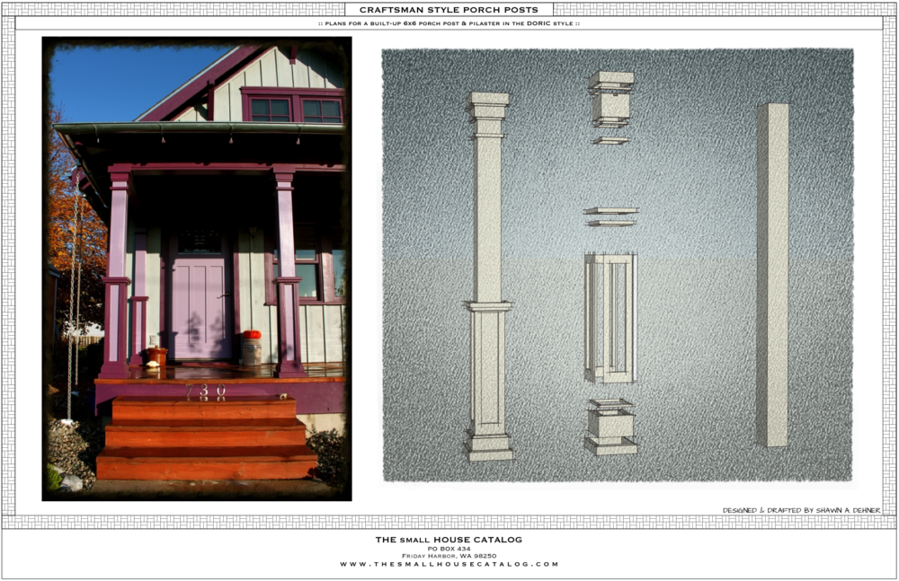 No. 5 - Porch Pillars — THE small HOUSE CATALOG