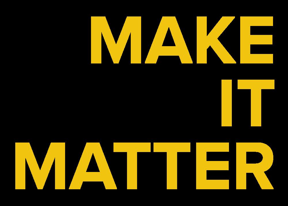 MakeItMatter.png