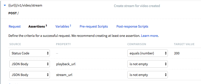 Assertions tab view of a Runscope request step. It has three assertions, one for the status code equals to 200, and that the JSON body property of playback_url and stream_url are not empty