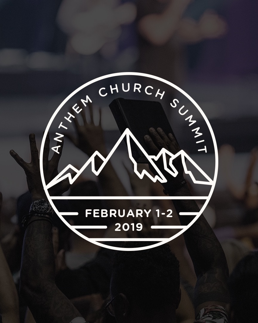 Anthem Summit - Our annual discipleship conference