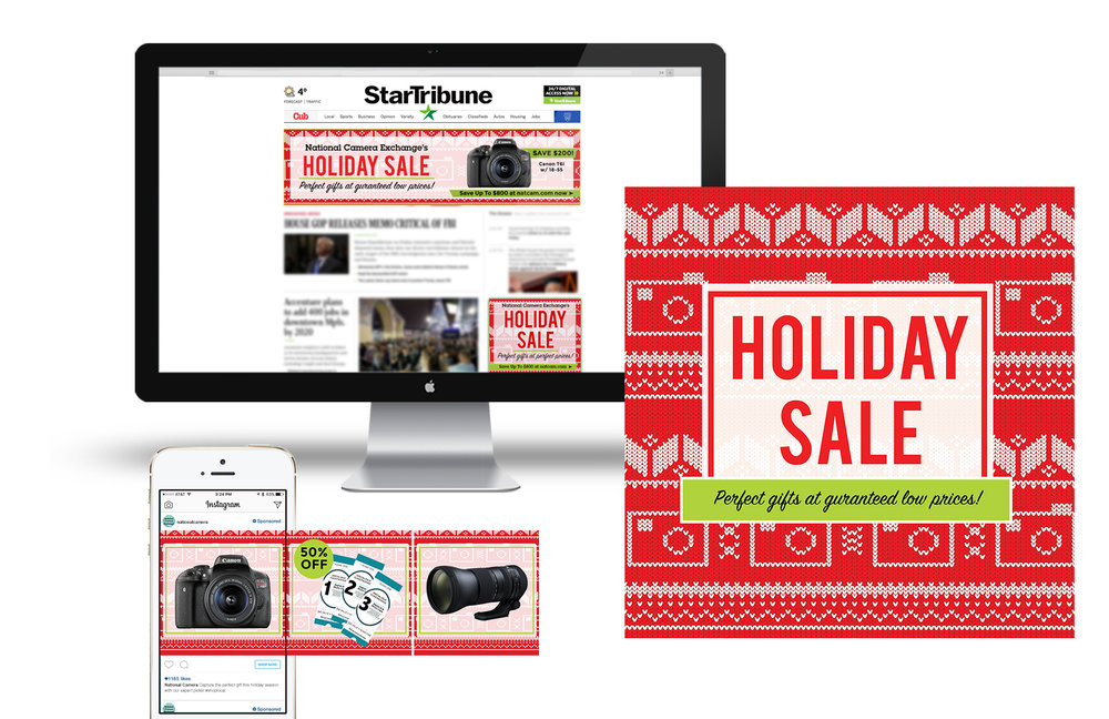 Digital Campaign - A heavy emphasis was placed on the Holiday Sale's digital campaign. Targeted banners were placed on StarTribune.com as well as geotargeted social ads.