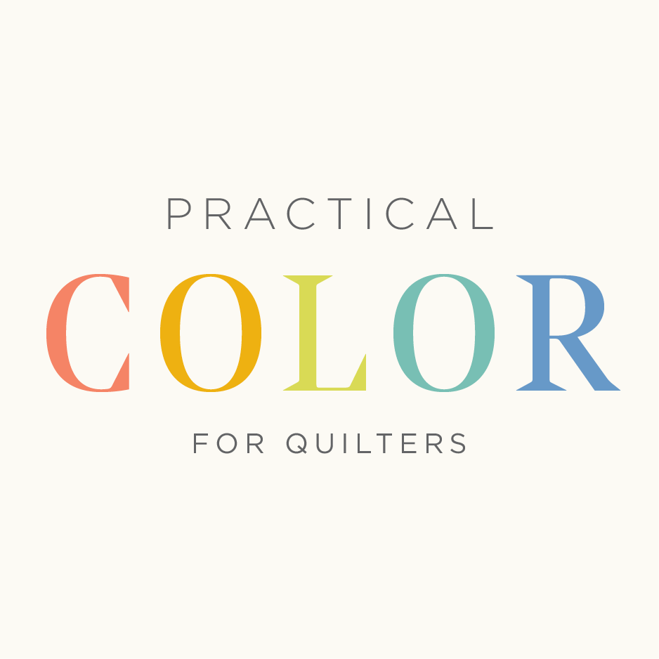Practical Color for Quilters