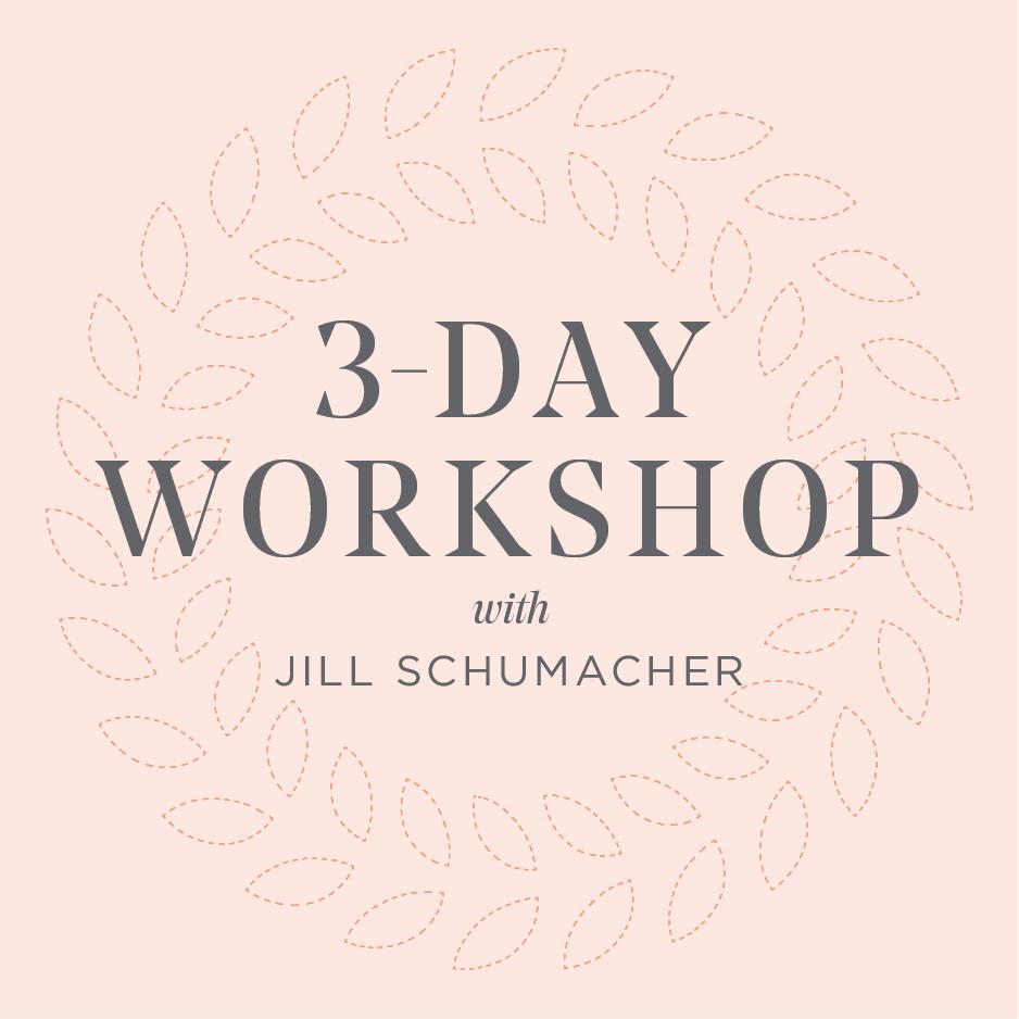 3-Day Workshop with Jill Schumacher