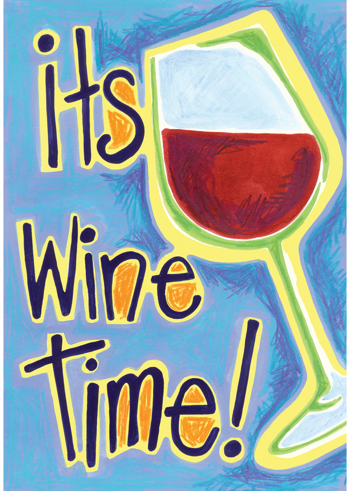 Its Wine Time Garden Flag