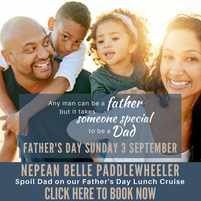 Father's Day Lunch Cruise Nepean Belle Penrith Nepean River