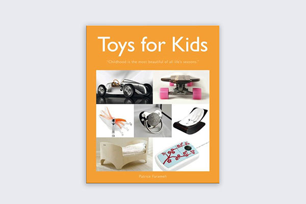 Toys for Kids | Autor: Claire Chamot | Editor: Gründ | Paris | 2009