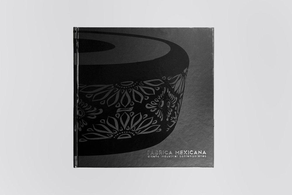 •   FÁBRICA MEXICANA: diseño industrial contemporáneo  | Autor: Luis Miguel Leon, Graciela Kasep y Abel Matus. | Editorial: Museo de Arte Moderno | México | 2012