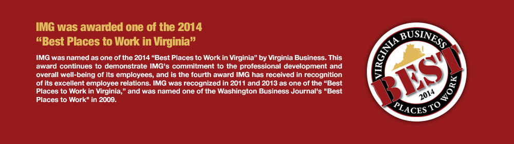 """IMG was awarded one of the 2014 """"Best Places to Work in Virginia"""""""