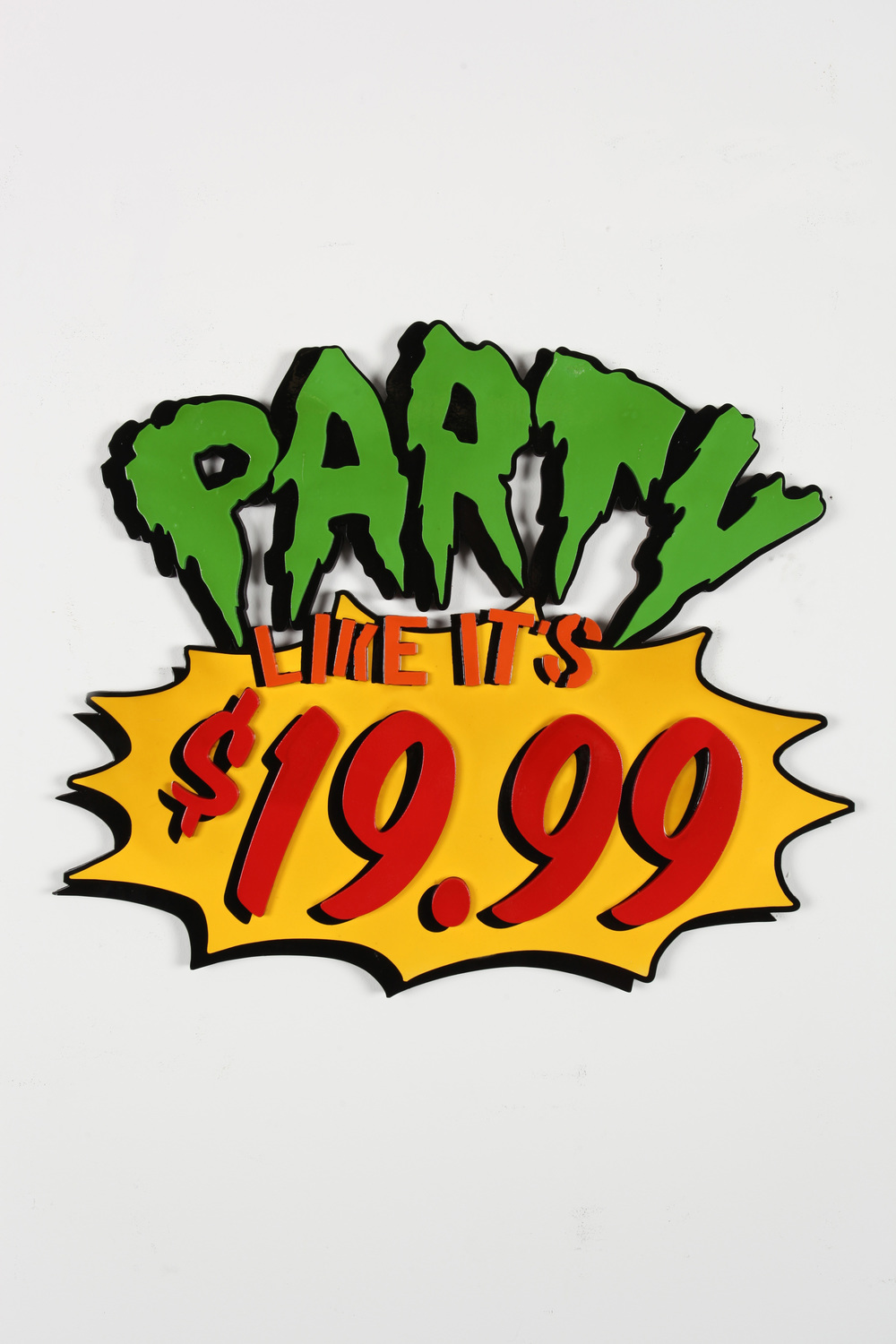 "Party Like It's $19.99  24"" x 30"" x 2"" Inch  Aerosol Stencil on Laser Cut Mounted Wood Panel Edition of 5  $650"
