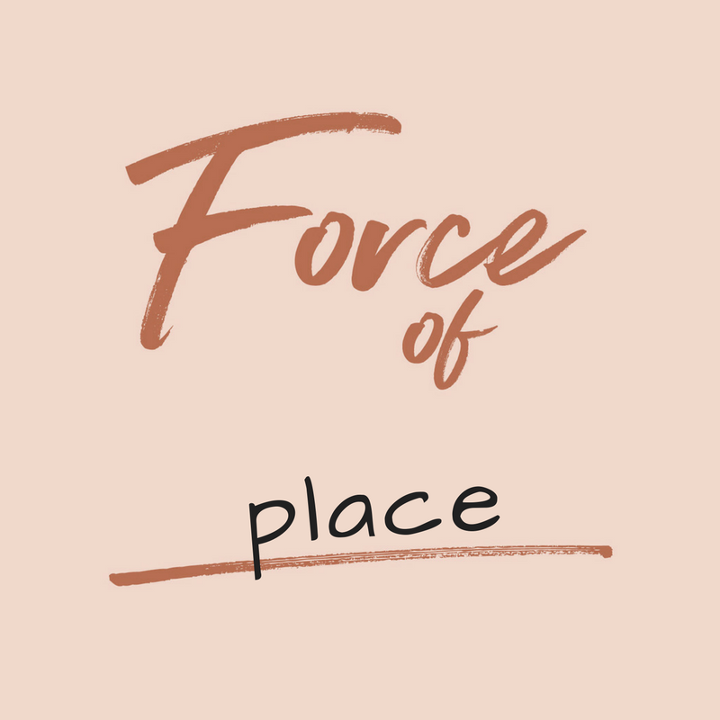 forceofplace.png