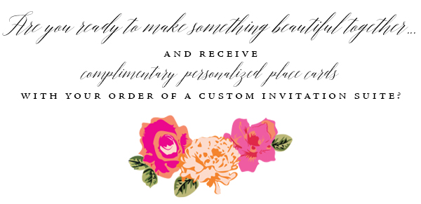 Personalized place cards offer includes digital print on standard stock to compliment your invitation design. Value of offer not to exceed $300. Value may be applied towards enhanced printing and material options of your choice, if desired.