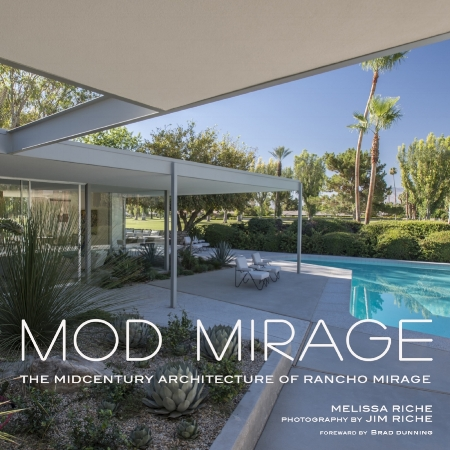 Mod Mirage - Mod Mirage, a book on the midcentury architecture of Rancho Mirage will be released on August 7, 2018.  Jim was the photographer and his wife Melissa was the author with foreward by brad dunning.  Publisned by Gibbs Smith. For a look and advance purchase please go to www.modmirage.com