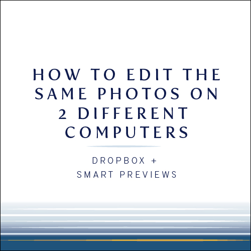 How to edit the same photos on two different computers |  Lightroom smart previews