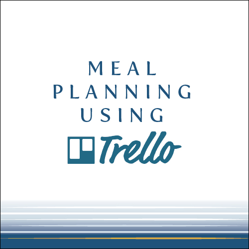 Meal Planning with Trello | Cinnamon Wolfe Photography | NJ & NYC