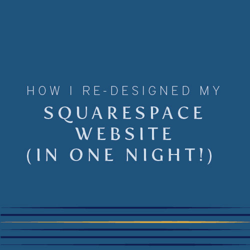 Can I quickly redesign my squarespace website? | Squarespace | Squarespace design