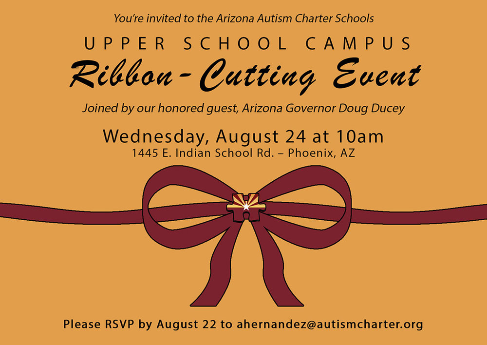 Arizona Autism Charter Schools, ribbon-cutting invitations