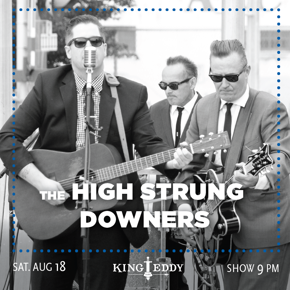 KingEddy_Social_Aug18_HighStrungDowners_1000x1000.png