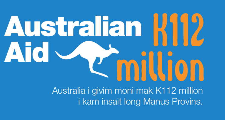 "An infographic from a tok pisin newsletter produced by the Australian High Commission in PNG for Manus.  it reads ""Australia gave 112 Kina ($56AUD million ) to Manus Province."""