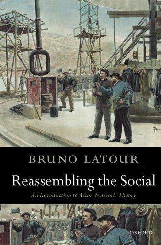 Reassembling the Social (2007) @ Studia