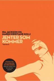 Jenter som kommer (2010) av Ida Jackson og Maren K. Solli @ Ask (utsolgt fra forlaget)