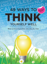 """49 Ways to Think Yourself Well"" available in Paperback and on Kindle"