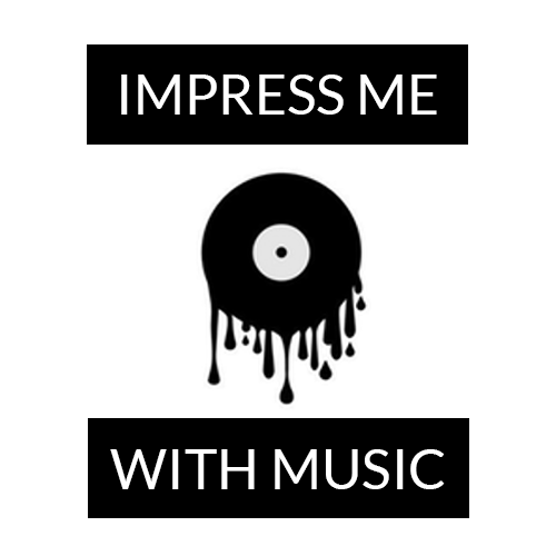 Impress Me With Music -
