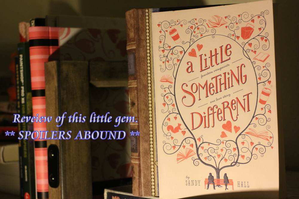 My review of A Little Something Different by Sandy Hall