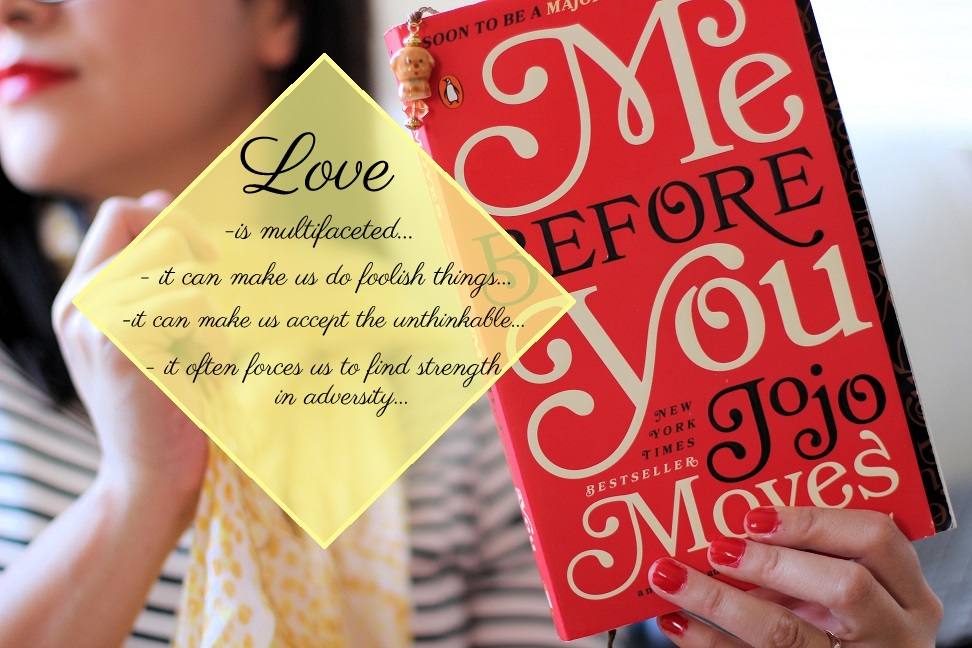 Me Before You by Jojo Moyes forces us to question the things we'd accept in the name of love...