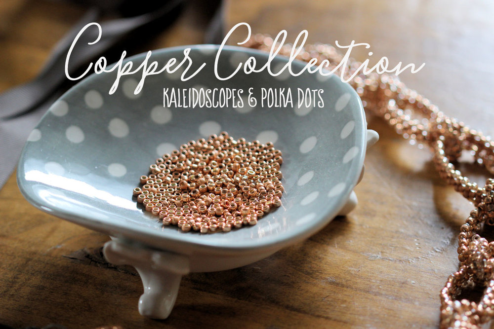 Copper Collection By Kaleidoscopes & Polka Dots #jewelryinspo #jewelrymaking #cbloggers #lbloggers #seedbeads