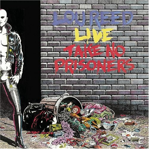 A rodar XXVII - Página 18 Album-Lou-Reed-Live-Take-No-Prisoners