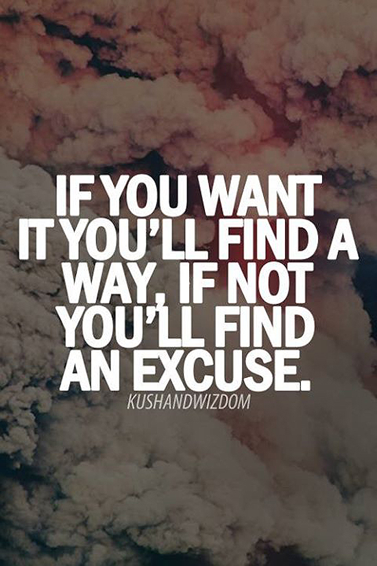 quotes about excuses, motivational quotes