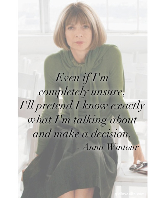 Anna Wintour Quotes, Best fashion quotes Anna Wintour, powerful fashion quotes, anna wintour vogue, editor of vogue, fashion quotes for inspiration, best vogue issue, Motivational quotes for women, career quotes for women, best career quotes, girl loves life, girlloveslife