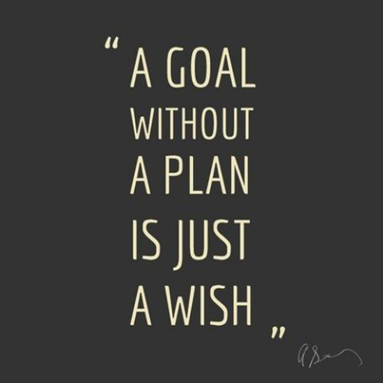 goal without a plan, motivation quotes, best la blogs, inspirational blogs los angeles, inspirational quotes for work