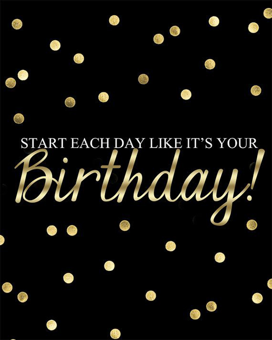 motivational quotes, girl loves life blog, birthday quotes, birthday pictures