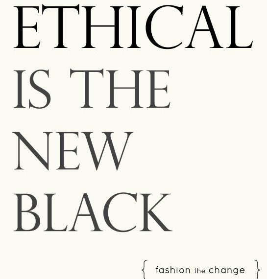 ethical is new black.jpg