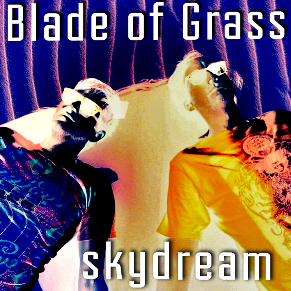 Blade_of_Grass-Skydream-EP.jpeg