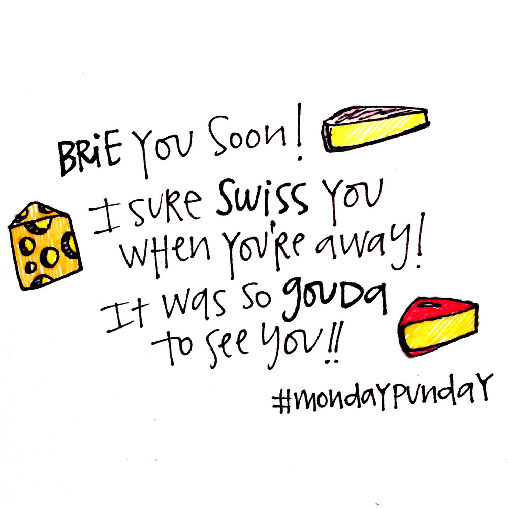 Cheesy Monday Punday.jpg