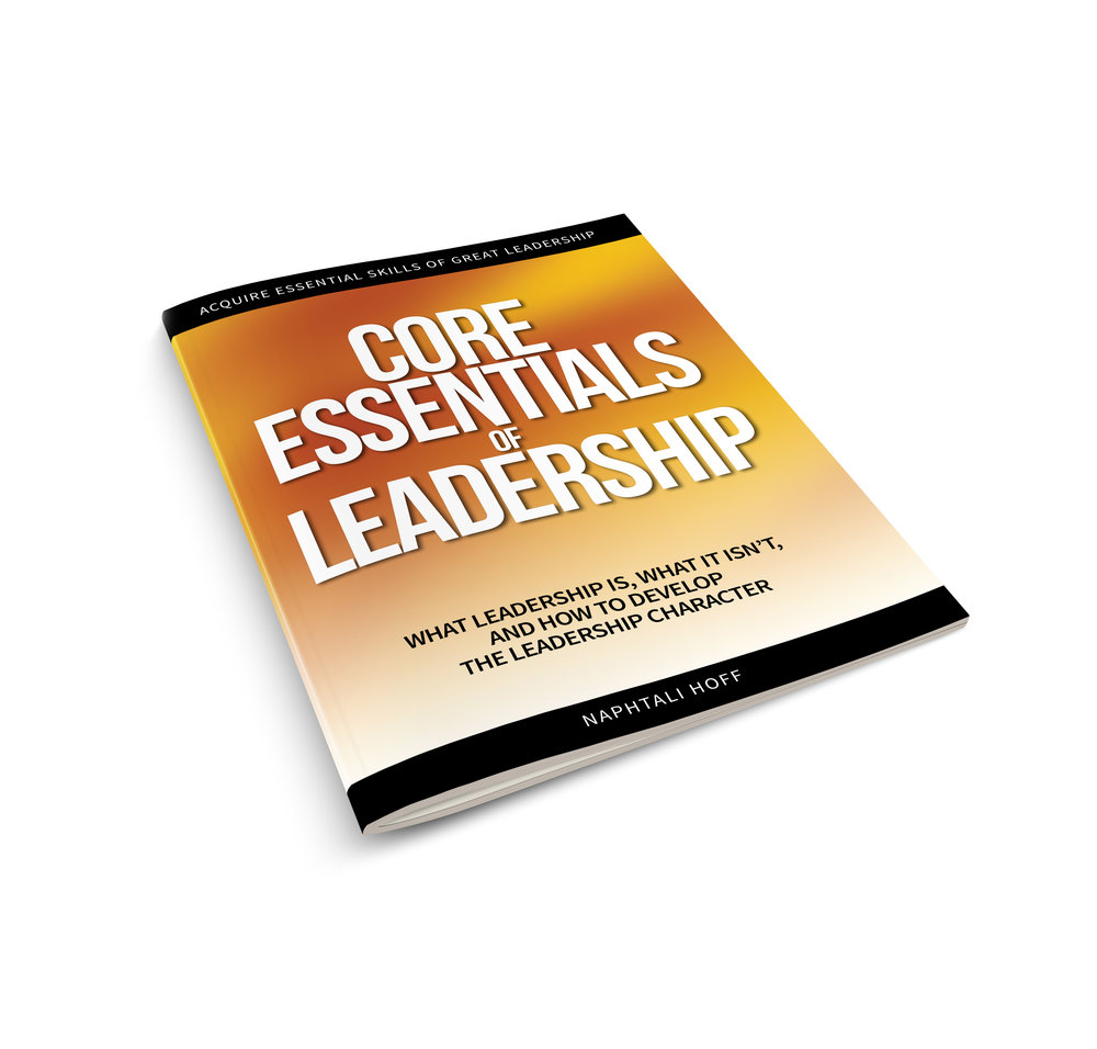 "Click  here  to get a FREE copy of ""Core Essentials of Leadership"""