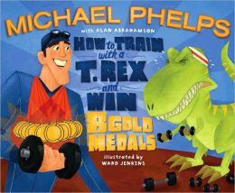 How to Train with a T. Rex and Win 8 Gold Medals  by Michael Phelps   This is such a fun book...I love how Michael tells the story of how he trains. His comparisons to help kids understand is hilarious. And, as an adult, I even learned a few things and was amazed by his athletic ability.