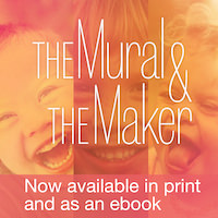 The Mural & The Maker, a book by Natalie Falls