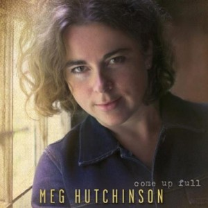 """I'd Like to Know"" from Come Up Full by Meg Hutchinson"