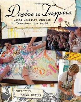 Desire to Inspire by Christine Mason Miller